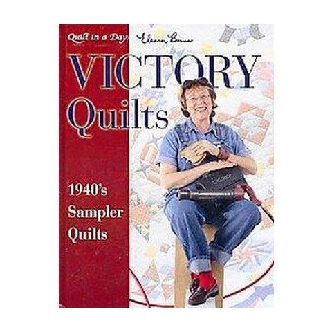 Victory Quilts (1940's Sampler Quilts) (Hardcover)