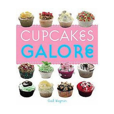 Cupcakes Galore (Paperback)