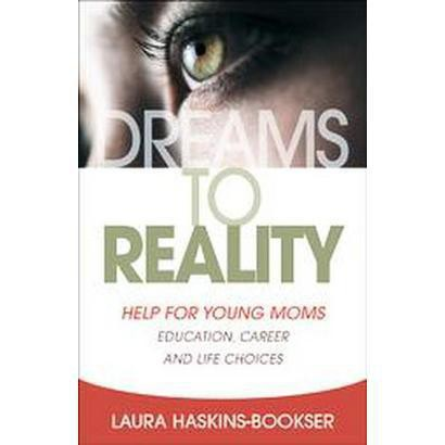 Dreams to Reality (Paperback)
