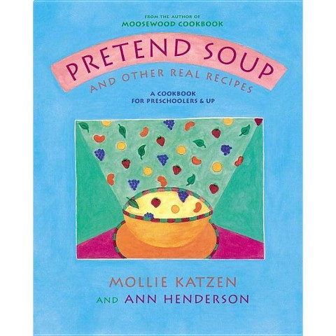 Pretend Soup and Other Real Recipes (Hardcover)