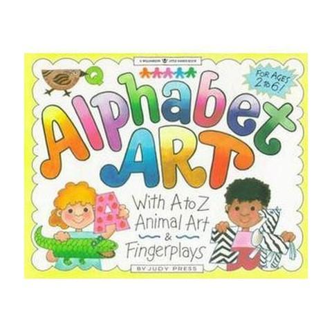 Alphabet Art ( Williamson Little Hands Series) (Paperback)