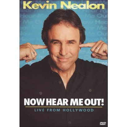 Kevin Nealon: Now Hear Me Out! - Live from Hollywood (Widescreen)