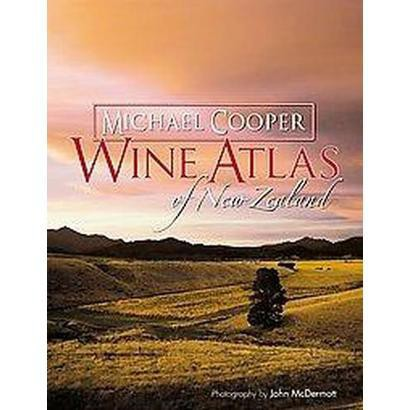 Wine Atlas of New Zealand (Hardcover)