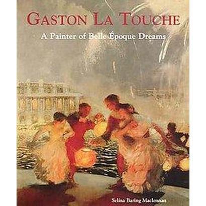 Gaston La Touche (Hardcover)