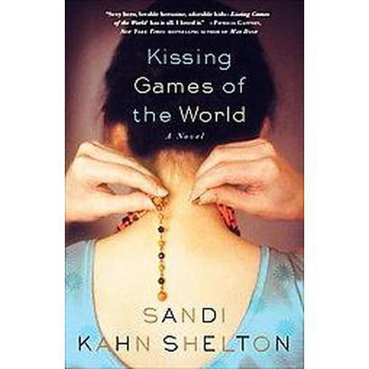 Kissing Games of the World (Paperback)
