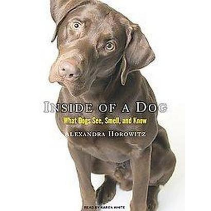 Inside of a Dog (Unabridged) (Compact Disc)