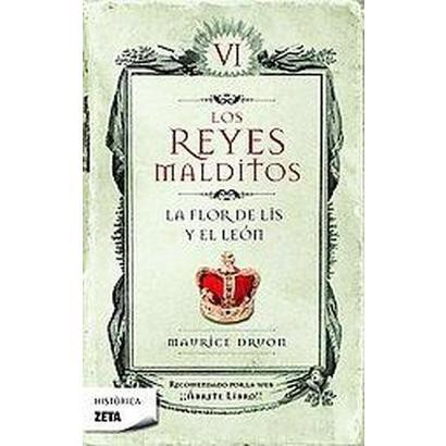 La Flor De Lis Y El Leon/ The Flower of the Lily and the Lion (Paperback)