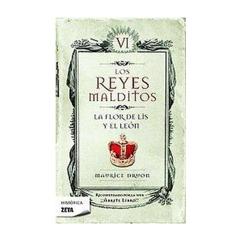 La Flor De Lis Y El Leon/ The Flower of the Lily and the Lion (Paperback)