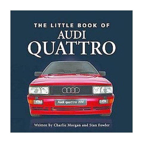 Little Book of Audi Quattro (Hardcover)