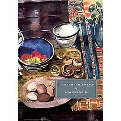 Good Things in England (Paperback)