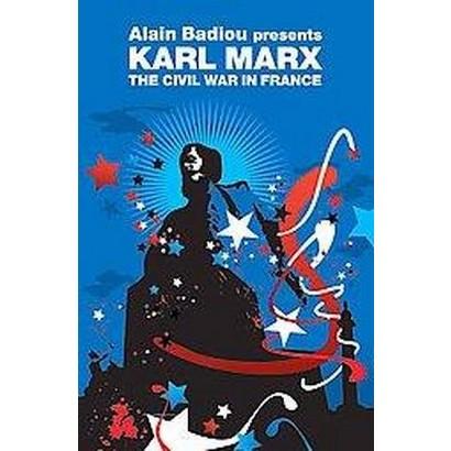 The Civil War in France (Reprint) (Paperback)