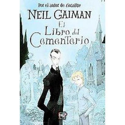 El libro del cementerio/ The Graveyard Book (Hardcover)