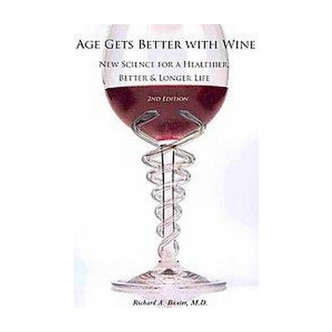Age Gets Better With Wine (Paperback)