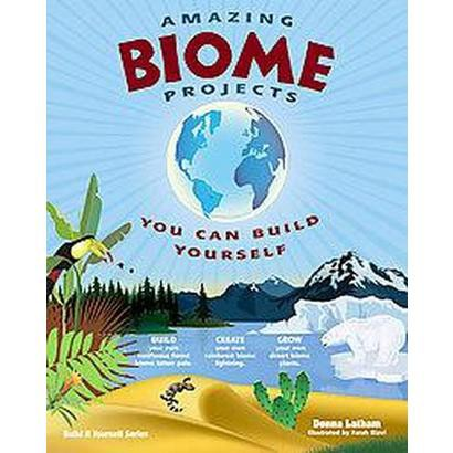Amazing Biome Projects You Can Build Yourself (Paperback)