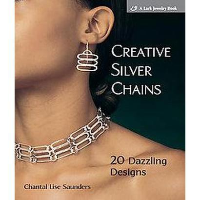 Creative Silver Chains (Paperback)