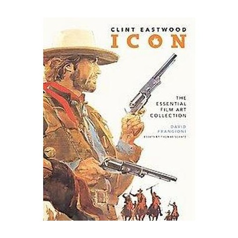 Clint Eastwood Icon (Hardcover)