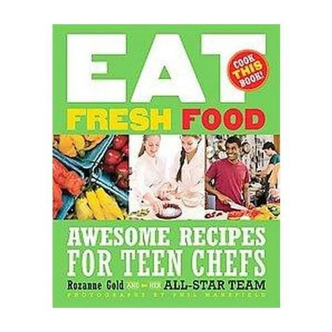 Eat Fresh Food (Hardcover)