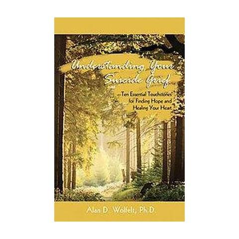 Understanding Your Suicide Grief (Original) (Paperback)