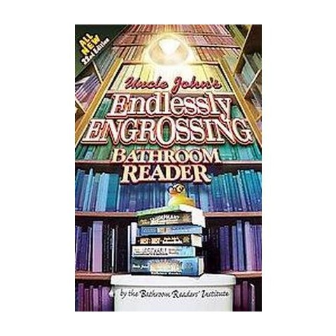 Uncle John's Endlessly Engrossing Bathroom Reader (Original) (Paperback)