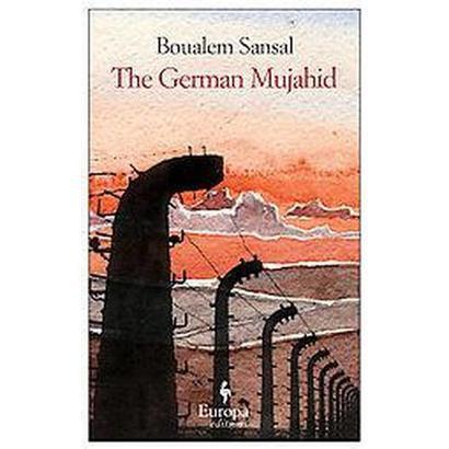 The German Mujahid (Paperback)