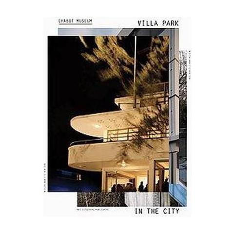 Villa Park in the City (Bilingual) (Hardcover)