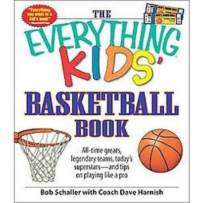 The Everything Kids' Basketball Book (Paperback)