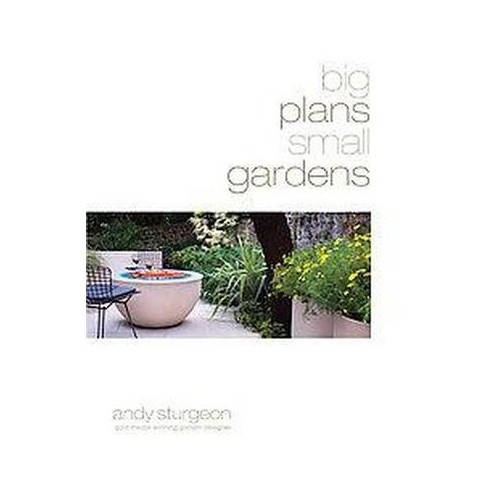 Big Plans Small Gardens (Hardcover)