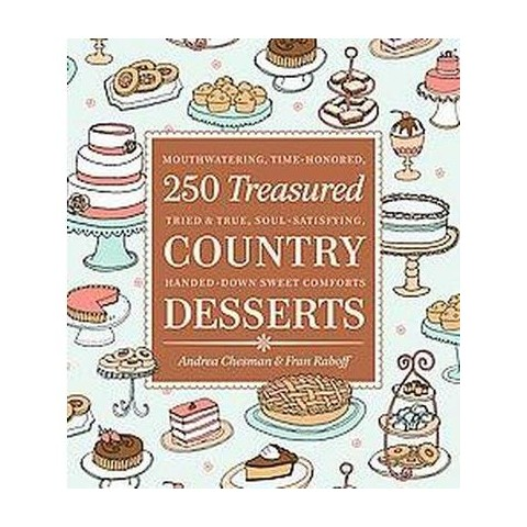 250 Treasured Country Desserts (Original) (Paperback)