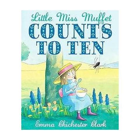 Little Miss Muffet Counts to Ten (Paperback)