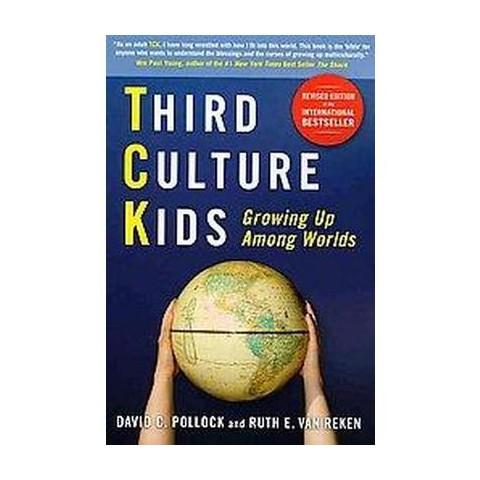 Third Culture Kids (Revised) (Paperback)