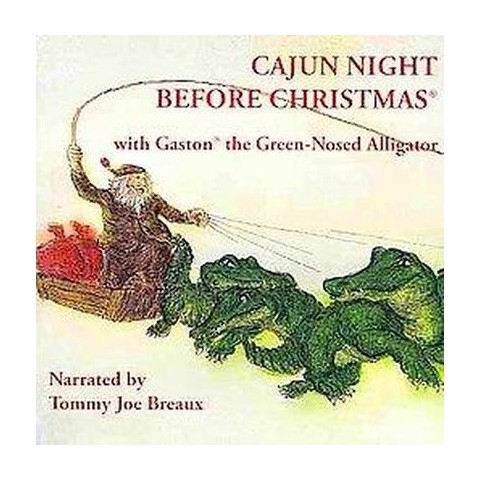 Cajun Night Before Christmas With Gaston the Green-Nosed Alligator (Compact Disc)