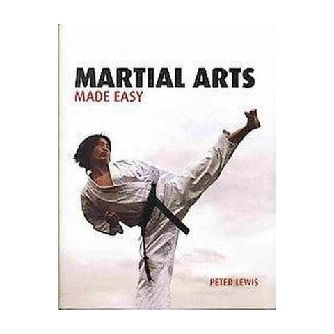 Martial Arts Made Easy (Paperback)