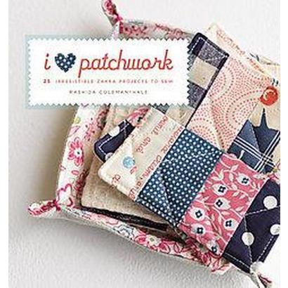 I Love Patchwork (Paperback)