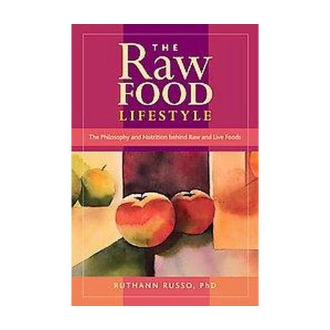 The Raw Food Lifestyle (Original) (Paperback)