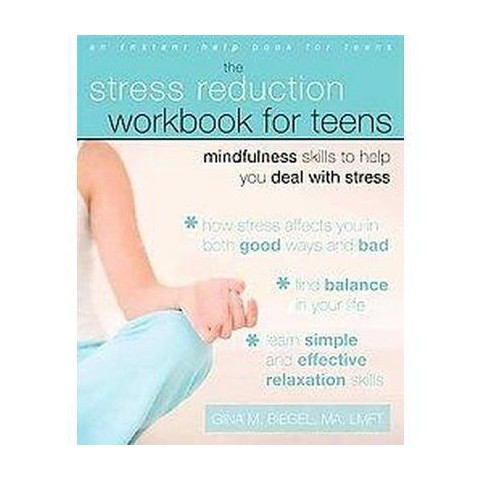 The Stress Reduction Workbook for Teens (Paperback)