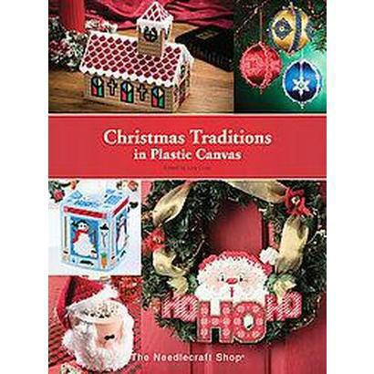 Christmas Traditions in Plastic Canvas (Paperback)