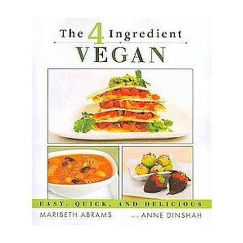 The 4 Ingredient Vegan (Paperback)