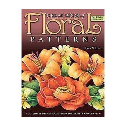 Great Book of Floral Patterns (Revised / Expanded) (Paperback)