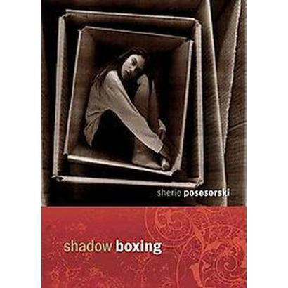 Shadow Boxing (Paperback)