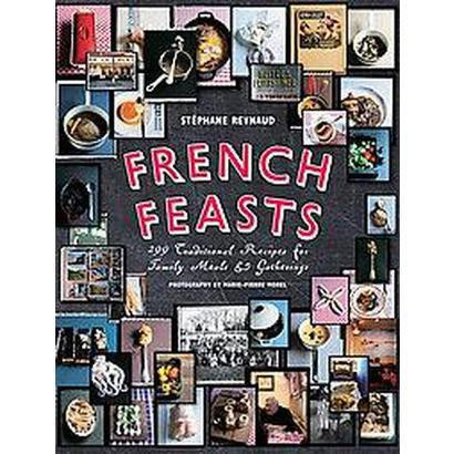 French Feasts (Hardcover)