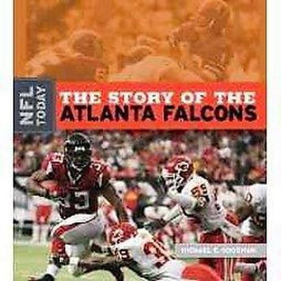 The Story of the Atlanta Falcons (Hardcover)