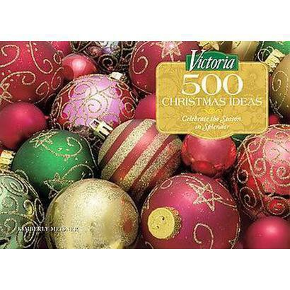 Victoria 500 Christmas Ideas (Hardcover)