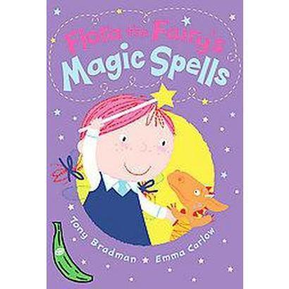 Flora the Fairy's Magic Spells (Paperback)