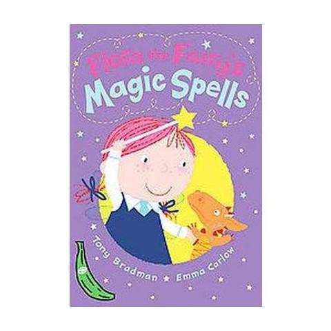 Flora the Fairy's Magic Spells ( Green Bananas) (Paperback)