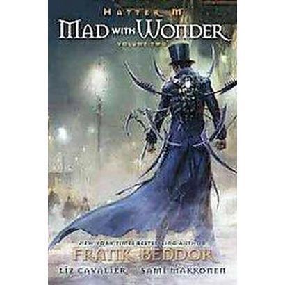 Hatter M Mad with Wonder 2 (Paperback)