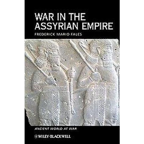 War in the Assyrian Empire (Hardcover)