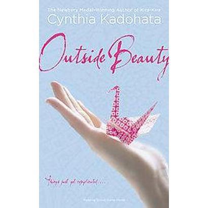 Outside Beauty (Reprint) (Paperback)
