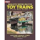 Realistic Modeling for Toy Trains (Paperback)