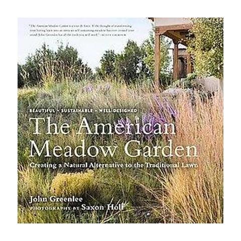 The American Meadow Garden (Hardcover)