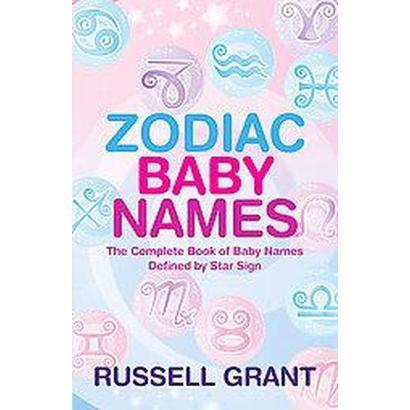 Zodiac Baby Names (Paperback)